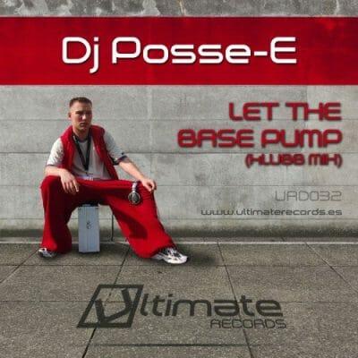 32 - Dj Posse-E - Let The Base Pump